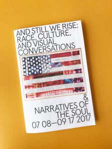 "Spencer Museum of Art ""And Still We Rise"" Exhibition Brochure – Brochures"
